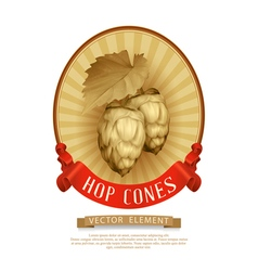 Label sticker with cones of hops in vintage style vector