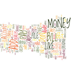 The big bugaboo money text background word cloud vector