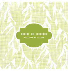 Green leaves textile texture frame seamless vector