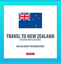 Travel to new zealand discover and explore new vector