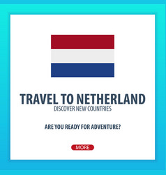Travel to netherland discover and explore new vector