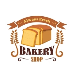 Bakery shop emblem with wheat bread brick vector