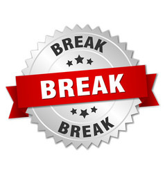 Break 3d silver badge with red ribbon vector
