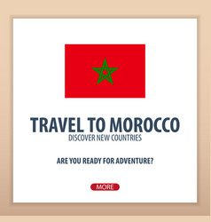 Travel to morocco discover and explore new vector