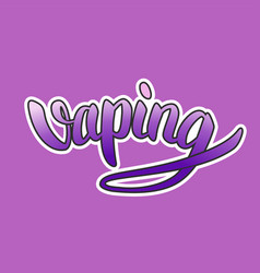 Vaping hand-drawn lettering purple gradient with vector