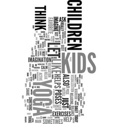 yoga for kids text word cloud concept vector image vector image