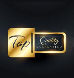 Top quality guarantee label design vector