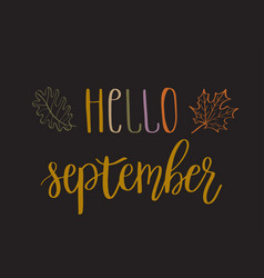 Hello september lettering text vector