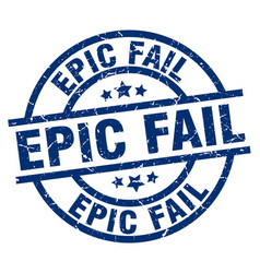 Epic fail blue round grunge stamp vector