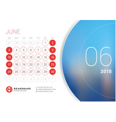 June 2018 desk calendar for 2018 year design vector