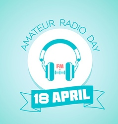 18 april amateur radio day vector