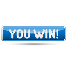 You win - abstract beautiful button with text vector