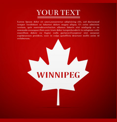 Canadian maple leaf with city name winnipeg vector