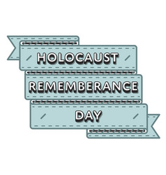 Holocaust remembrance day greeting emblem vector