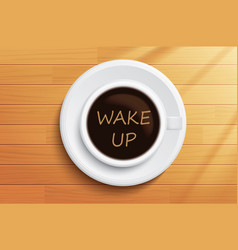 Good morning coffee wake up concept on wooden vector