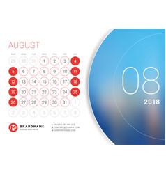 August 2018 desk calendar for 2018 year design vector