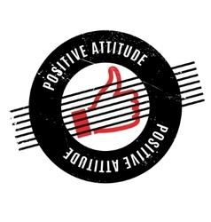 Positive attitude rubber stamp vector