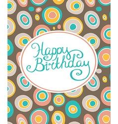 Retro geometric background Happy birthday card vector image vector image
