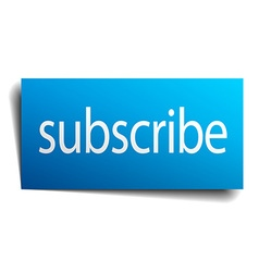 Subscribe blue paper sign on white background vector