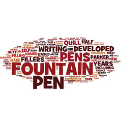 Fountain pens a bit of history text background vector