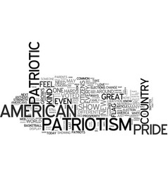 A new kind of patriotism text word cloud concept vector