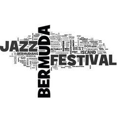 bermuda jazz festival text word cloud concept vector image vector image