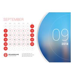 September 2018 desk calendar for 2018 year design vector