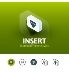Insert icon in different style vector