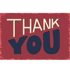 thank you phrase on grunge background vector image vector image