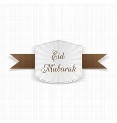 Eid mubarak paper label with ribbon vector