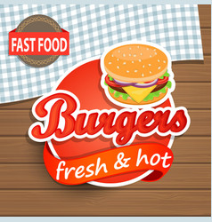 Burgers label on the wood background vector