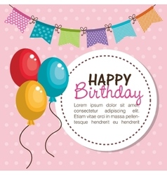 Card happy birthday balloons graphic vector