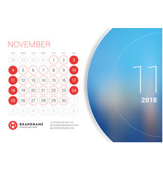 November 2018 desk calendar for 2018 year design vector