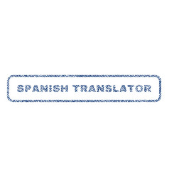 Spanish translator textile stamp vector