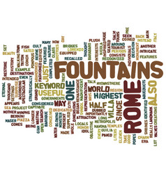 Fountains in rome text background word cloud vector