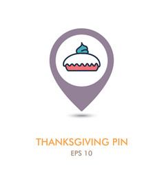 Thanksgiving pie mapping pin icon thanksgiving vector