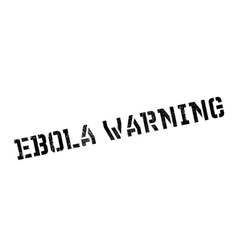 Ebola warning rubber stamp vector