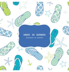 Nautical flip flops blue and green frame seamless vector