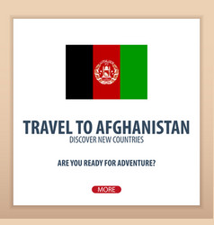 Travel to afghanistan discover and explore new vector