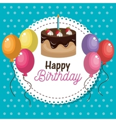card cake and balloons happy birthday graphic vector image