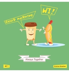 Coffee and hot dog always together comic vector