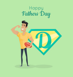 happy fathers day poster daddy great sportsman vector image