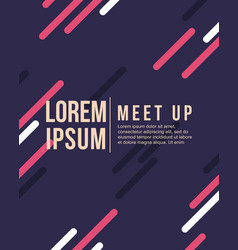 Meet up card cool colorful background vector