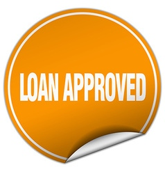 Loan approved round orange sticker isolated on vector