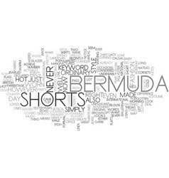 Bermuda shorts text word cloud concept vector