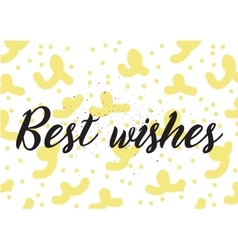 Best wishes inscription greeting card with vector