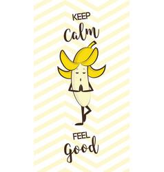 poster of cute banana doing yoga pose healthy vector image