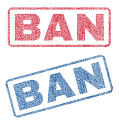 Ban textile stamps vector