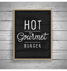 slogan poster food hot burger vector image