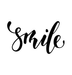 Lettering inspirational poster smile hand drawn vector